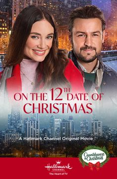 12 Dates Of Christmas, Christmas Shows, Christmas Countdown, Christmas Christmas, Christmas Poster, Country Christmas, Vintage Christmas, Tyler Hynes, Family Christmas Movies