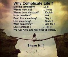 cf9fd8af560 Do ven possi .... Why Complicate Life