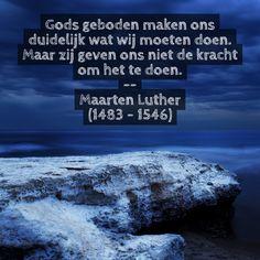 Gods geboden - Maarten Luther (1483 – 1546)