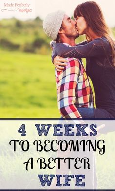 4 Weeks To Become A BETTER Wife Take this four week challenge to become the wife God has called you to be.