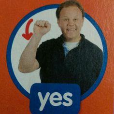 Yes - Makaton / Sign / Mr Tumble / Something Special Sign Language Chart, Sign Language Phrases, Speech And Language, Makaton Printables, Makaton Signs British, Mr Tumble, Eyfs Classroom, British Sign Language