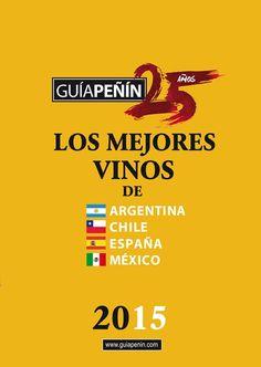A la venta la Guía Peñín de los mejores vinos de Argentina, Chile, España y México https://www.vinetur.com/2015021218166/a-la-venta-la-guia-penin-de-los-mejores-vinos-de-argentina-chile-espana-y-mexico.html