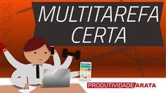 Multitarefa certa: você tem que entender isso para ser produtivo
