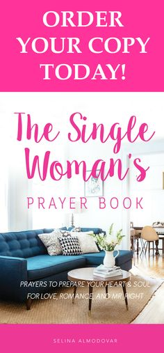 Christian Relationship Blogger, Selina Almodovar, shares prayers to encourage women to trust God with their love life in her new Single Woman's Prayer Book!