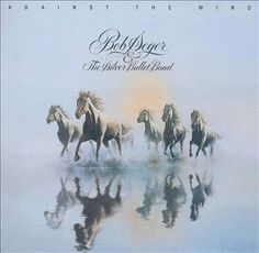 Bob Seger: Against the Wind. 1980.Capitol.