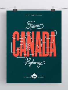 Trans-Canada Highway Poster on Behance