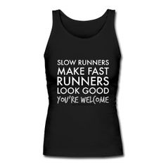 Slow Runners Make Fast Runners Look Good (You're Welcome!) Tank #workoutclothes #workout #fitnessclothes #fitbottomedgirls #cuteworkoutclothes #fitnessfashion | fitbottomedgirls.com