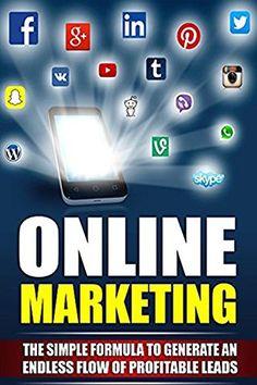 Online Marketing: Business: Online Marketing (Online Business Lead Generation Home Based Business) (Online Marketing Internet Marketing Entrepreneurship Book 1), http://www.amazon.com/gp/product/B072BYBQ3X/ref=cm_sw_r_pi_eb_tckkzbG0DQTF6