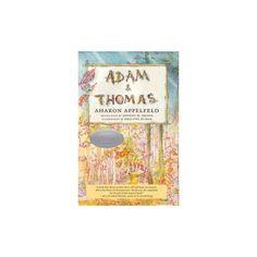 Adam and Thomas (Reprint) (Paperback) (Aharon Appelfeld)
