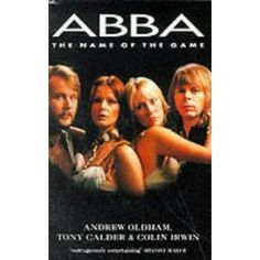 ABBA: The Name of the Game (Paperback)  http://www.picter.org/?p=0330346881