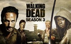 The Walking Dead, S3. Currently Watching.