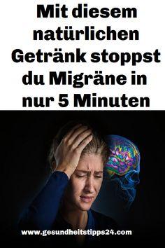 Mit diesem natürlichen Getränk stoppst du Migräne in nur 5 Minuten