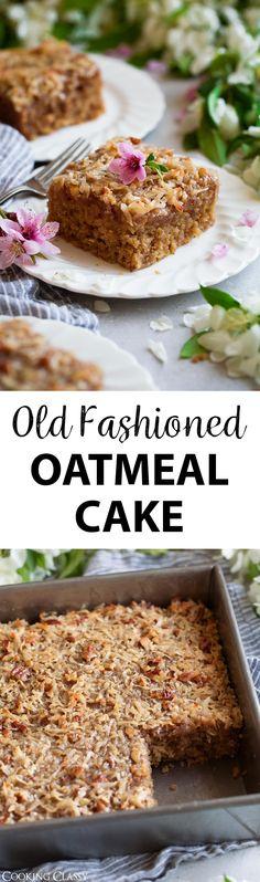 Oatmeal Cake {Old Fashioned Recipe} - Cooking Classy - Dessert Recipes Cupcakes, Cupcake Cakes, Easy Desserts, Delicious Desserts, Oatmeal Cake, Oatmeal Dessert, Chocolate Oatmeal, Old Fashioned Oatmeal, Cake Recipes