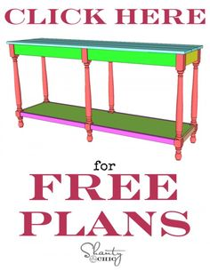 Free Woodworking Plans Print FREE Plans Turned Leg Console Table - Create a simple but beautiful DIY Console Table with these FREE woodworking plans and tutorial by Shanty 2 Chic!