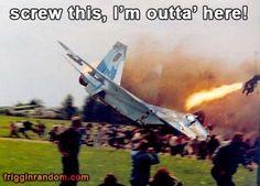 I'm outta' here!