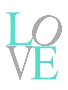 LOVE CINZA E TURQUESA Poster Love, Letters, Baby, Instagram, Bedroom Green, Bucket Lists, Wall Papers, Turquoise, Furniture