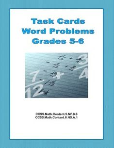 If you're looking for practice in word problems, this is the product for you.  This collection of 20 task cards has multistep word problems and lots of challenges to make your students think.   Addresses: CCSS.Math.Content.5.NF.B.6 CCSS.Math.Content.6.NS.A.1
