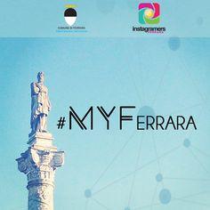 Progetto #MyFerrara #Instagram