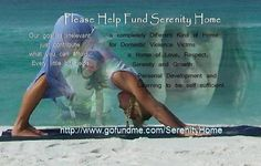 Help support Serenity Home  .
