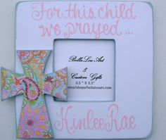 Cute! For this child I have prayed painted personalized by BellaLouart, $40.00