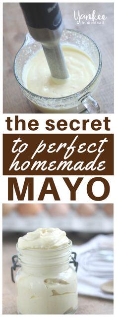 The Secret to Perfect Homemade Mayo | Yankee Homestead