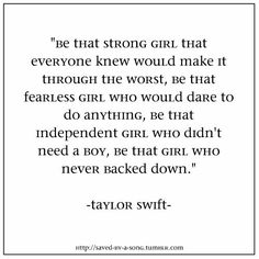 Too bad it's a Taylor quote but the words couldn't be more perfect for my girls. Be anything you want to be in life and you'll always be happy <3
