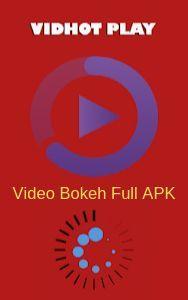 Mau Nonton Video Bokeh Indonesia Terbaru 2019 Tanpa Ada Batasan Usia Aplikasi Vidhot Adalah Salah Satu Aplikasi Video Bokeh Terbaik An Bokeh Aplikasi Romantis