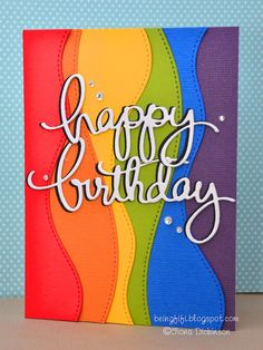So that wibbly wobbly rainbow has now been used with my new Mama Elephant 'happy' & 'birthday' dies and I think it looks just swell :) Cute Birthday Cards, Masculine Birthday Cards, Handmade Birthday Cards, Cricut Birthday Cards, Masculine Cards, Strip Cards, Rainbow Card, Cute Cards, Quick Cards