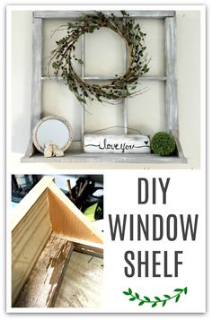 Create a window shelf from an old window and scrap wood. Homeroad.net