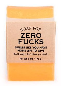 Soap for Zero Fucks - NEW!