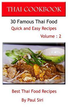 New amazon bestsellerthe casserole aficionado pasta recipe cookbook thai cookbook 30 famous thai food quick and easy recipe volume 2 best thai forumfinder Gallery