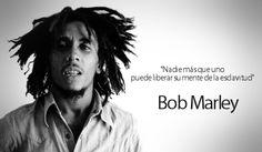 Nadie más que uno puede liberar su mente de la esclavitud - Bob Marley Bob Marley Quotes, Reggae, Inspire Me, Dreadlocks, Life, Style, Google, Samsung, Thoughts