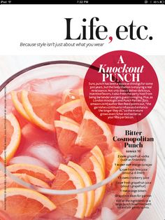 Bitter Cosmopolitan Punch  #Grapefruit #InStyle  InStyle March 2012