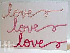 Love created by Frances Byrne using dies from The Stamps of Life
