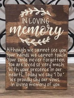 In Loving Memory Wedding Sign - Memorial Table Wedding Sign - Rustic Wedding Sig. In Loving Memory Wedding Sign - Memorial Table Wedding Sign - Rustic Wedding Sign Perfect Wedding, Dream Wedding, Wedding Beauty, Memory Table, How To Dress For A Wedding, Preparing For Wedding, Rustic Wedding Signs, Rustic Wedding Centerpieces, Wedding Table Signs