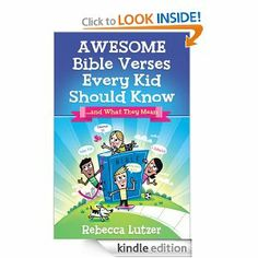Amazon.com: Awesome Bible Verses Every Kid Should Know eBook: Rebecca Lutzer: Kindle Store