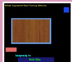 Mohawk Engineered Wood Flooring Adhesive 164518 - The Best Image Search