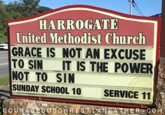 Grace Is Not An Excuse to sin - It is the power not to sin - Harrogate United Methodist Church