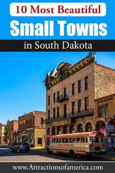 10 Most Beautiful Small Towns in South Dakota South Dakota Vacation, South Dakota Travel, Hill City South Dakota, North Dakota, Usa Places To Visit, Vacations In The Us, Badlands National Park, Missouri River, Thailand Travel