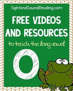 Free Videos and Resources to teach the Long Vowel O | Sight and Sound Reading