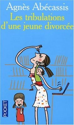 Amazon.fr - Les tribulations d'une jeune divorcée - Agnès Abécassis - Livres