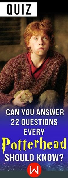 Potterhead Trivia test. Many people like Harry Potter, but do you REALLY know Harry Potter? This HP trivia quiz will tell if you are an authentic Potterhead. Harry Potter Facts trivia. HP fun quiz. Ron Weasley. JK Rowling.
