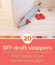 20 DIY Draft Stoppers That Keep Your Home Insulated | thegoodstuff