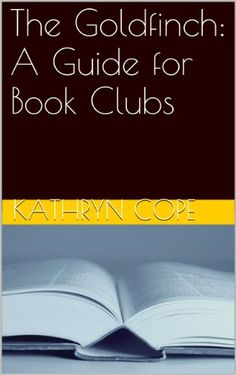 TOPSELLER! The Goldfinch: A Guide for Book Clubs... $1.99