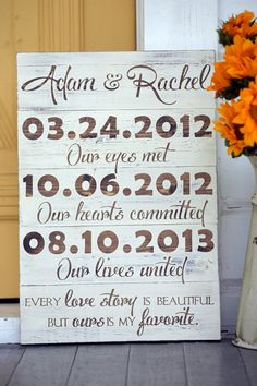 "Every Love Story is Beautiful but Ours is my Favorite, Important date sign, Custom wedding date sign, Wedding gift, Measures 12"" x  17.5"" on Etsy, $49.00"