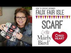 Faux Fair Isle Crochet Scarf-Video Tutorial with Marly Bird - Marly Bird