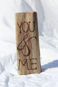 Driftwood Sign Wood Burned You & Me Handmade by LaurasCozyCottage, $12.99