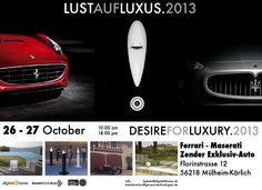 "Desire For Luxury 2013  Architettura Sonora, Genesis Technologies AG and Digital4Home are very pleased to invite you at the event ""Lust Auf Luxus.2013"" (Desire for Luxury) taking place on October 26th and 27th from 10:00am to 18:00 pm  in the exclusive Ferrari and Maserati showroom Zender Exklusiv-Auto in Mülheim-Kärlich  Come experience the best Italian vision of luxury and excellence design, Ferrari, Maserati and Architettura Sonora!"
