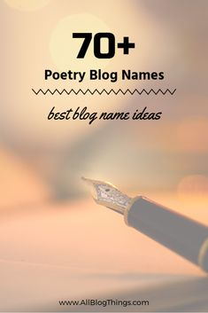 60+ Best Poetry Blog Names