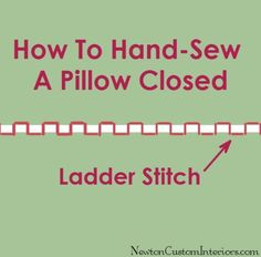Hand Sew A Pillow Closed ; An Easy Tutorial